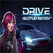 Drive: Multiplier Mayhem™
