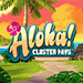 Aloha Cluster Pays™