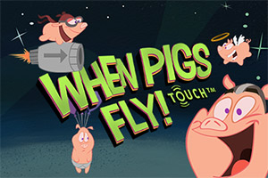 When Pigs Fly™